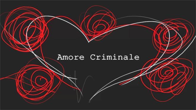 1280x720_1515691239854_logo amore criminale